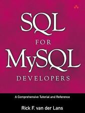 SQL for MySQL Developers : A Comprehensive Tutorial and Reference by Rick F....