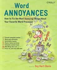 Annoyances: Word Annoyances : How to Fix the Most Annoying Things about Your...