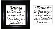 Vinyl Sticker 20 x 20cm RESERVED FOR THOSE WHO ARE NO LONGER WITH US - WEDDING