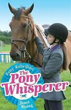 Pony Rebellion (Pony Whisperer), Rising, Janet, Very Good condition, Book