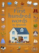 First Hundred Words In Spanish Usborne First Hundred Words)