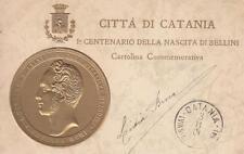 C103) CITTA' DI CATANIA, CENTENARIO DELLA NASCITA DI BELLINI. VIAGGIATA NEL 1901