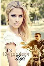 The Carpenter's Wife by G. Holmes (2012, Paperback)