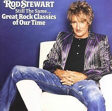Still the Same: Great Rock Classics of Our Time by Rod Stewart (CD, Oct-2006, J