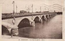 CPA 33 BORDEAUX le pont de pierre