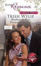 Manhatten Boss, Diamond Proposal by Trish Wylie (2009)Pb *LARGER PRINT*
