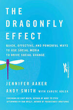 The Dragonfly Effect: Quick, Effective, and Powerful Ways to Use Social Media...