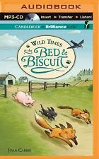 Bed and Biscuit: Wild Times at the Bed and Biscuit 2 by Joan Carris (2015,...