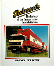 Robson's: The History of the Famous Name in Distribution By Bob Tuck