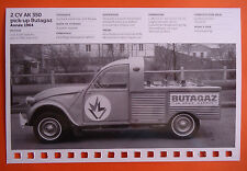 CARTE FICHE CITROEN 2 CV AK 350 PICK-UP PUB BUTAGAZ ANNEE 1964