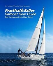 Practical Sailor Guide to Sailing Gear: Take the Guesswork Out of Gear Buying (