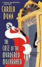 The Case of the Murdered Muckraker (Daisy Dalrymple Mysteries, No. 10) by Dunn,