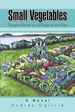 Small Vegetables: Tangled Roots in a Village by the Sea-ExLibrary