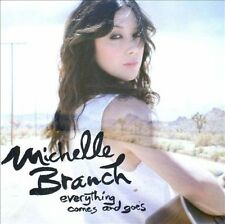 Everything Comes and Goes by Michelle Branch