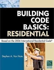 International Code Council: Building Code Basics - Residential : Based on the...