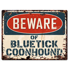PPDG0179 Beware of BLUETICK COONHOUND Plate Rustic TIN Chic Decor Sign