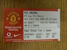15/02/2003 Ticket: Manchester United v Arsenal [FA Cup] . Thanks for viewing our