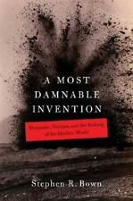 A Most Damnable Invention: Dynamite, Nitrates, and the Making of the M-ExLibrary