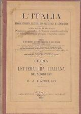 STORIA DELLA LETTERATURA ITALIANA NEL SECOLO XVI di U.A. Canello 1880 Vallardi