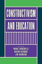 Constructivism and Education (2009, Paperback)