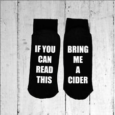 If you can read this/Bring me a Cider - Printed on the Sole sizes 3-8