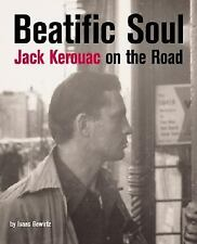 Beatific Soul: Jack Kerouac's On the Road-ExLibrary