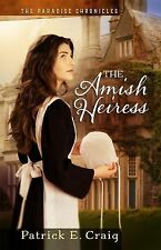 The Amish Heiress by Patrick E. Craig (Paperback, 2015)