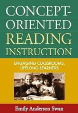 Concept-Oriented Reading Instruction: Engaging Classrooms, Lifelong Le-ExLibrary