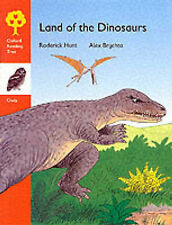 Oxford Reading Tree: Stage 6: Owls Storybooks: Land of the Dinosaurs Rod Hunt, A