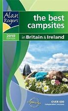 Alan Rogers - Britain and Ireland 2010 2010: The Best Campsites in Britain and I