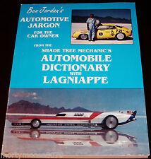 BEN JORDAN'S AUTOMOTIVE JARGON FOR THE CAR OWNER AUTOMOBILE DICTIONARY LAGNIAPPE