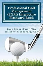 Professional Golf Management (PGM) Interactive Flashcard Book: Comprehensive Fla