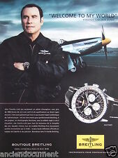 PUBLICITÉ 2013 MONTRE BREITLING NAVITIMER JOHN TRAVOLTA WELCOME TO MY WORLD