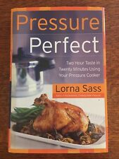 Pressure Perfect : Two Hour Taste in Twenty Minutes Hardcover Book by Lorna Sass