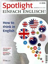 Spotlight - Einfach Englisch, April 04/2016: How to think in English + wie neu +