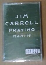 Praying Mantis - Jim Carroll - Music Cassette Tape