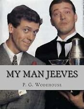 My Man Jeeves by P. G. Wodehouse (2014, Paperback)