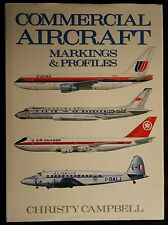 Commercial Aircraft Markings and Profiles by Christy Campbell (Hardcover)