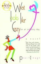 What Looks Like Crazy on an Ordinary Day (Oprah's Book Club) by Pearl Cleage