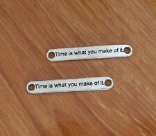 20 Time is what you make of it Connector Charm Time Word Connector Charm 35*10mm