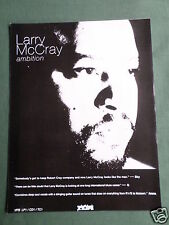 LARRY MCCRAY - MAGAZINE CLIPPING / CUTTING- 1 PAGE ADVERT