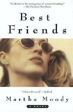 Best Friends Martha Moody Paperback 2007