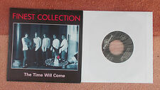 Finest Collection - The Time Will Come - mint