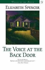 The Voice at the Back Door (Voices of the South), Spencer, Elizabeth, Good Book