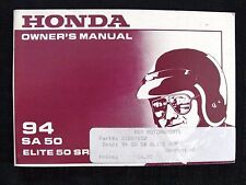 GENUINE 1994 HONDA SA 50 ELITE SR SCOOTER MOTORCYCLE OPERATORS MANUAL VERY GOOD