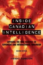 Inside Canadian Intelligence : Exposing the New Realities of Espionage and...