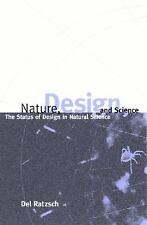 Nature, Design, and Science: The Status of Design in Natural Science (S U N Y Se
