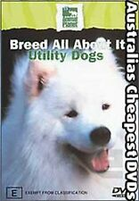 Breed All About It  Utility Dogs DVD NEW,  FREE POSTAGE IN AUSTRALIA  REGION 4