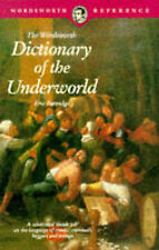 Dictionary of the Underworld (Wordsworth Collection),ACCEPTABLE Book