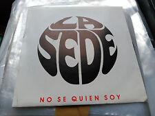 SINGLE PROMO LA SEDE - NO SE QUIEN SOY - GASA SPAIN 1992 VG+